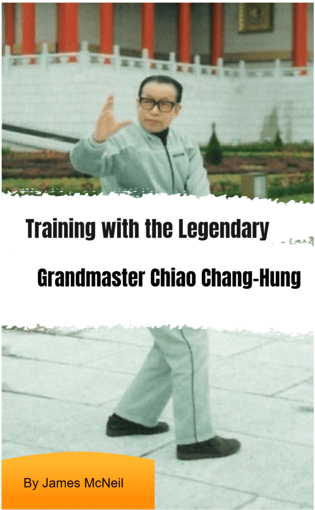 Training With the Legendary Grandmaster Chiao Chang-Hung